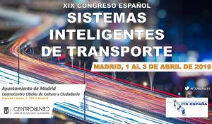 XIX Congreso Español sobre Sistemas Inteligentes de Transporte